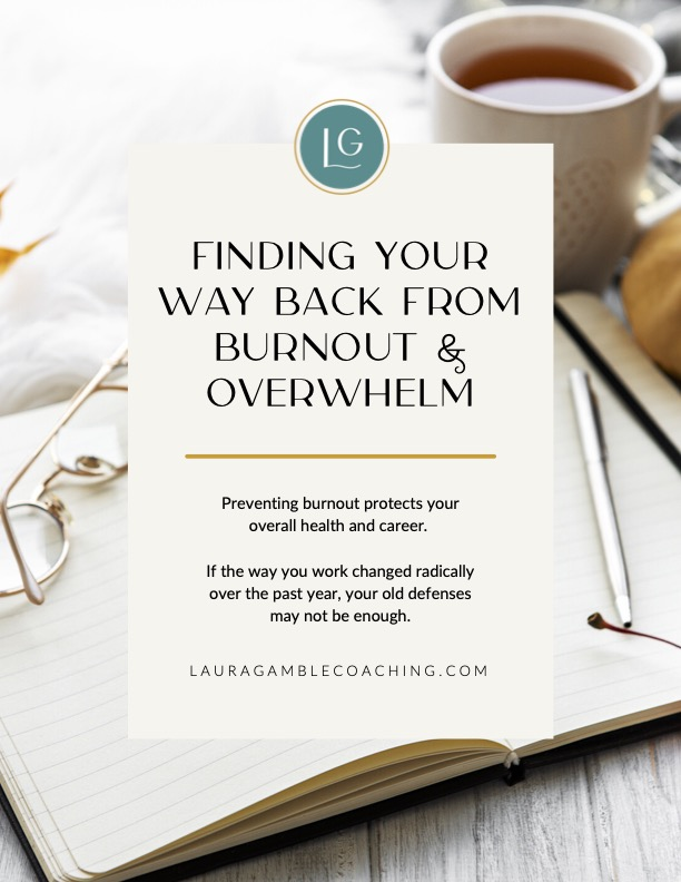 Finding Your Way Back From Burnout & Overwhelm
